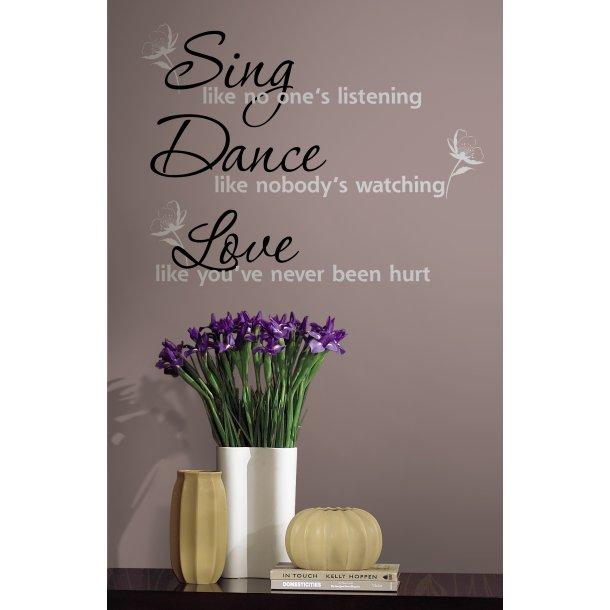 Sing, Dance, Love - wallstickers