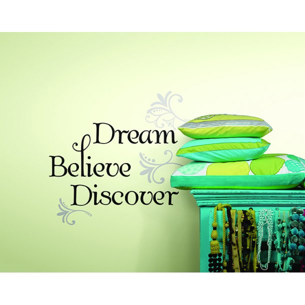 Wallstickers Dream, Believe, Discover