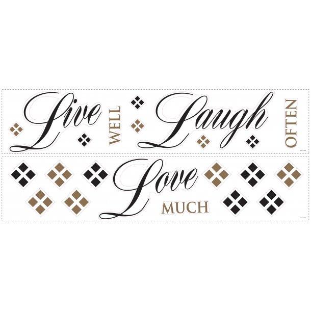 Wallsticker med Live Well, Laugh Often, Love Much